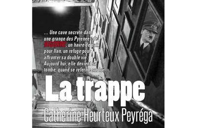La trappe de Catherine Heurteux Peyréga aux Editions Cairn