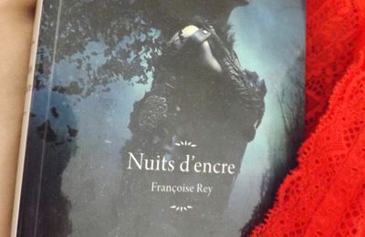 Nuits d'encre de Françoise Rey (2018)