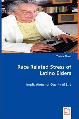 Race Related Stress of Latino Elders pdf online