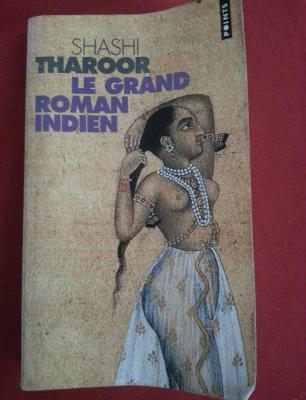 Le Grand Roman Indien de Shashi Tharoor
