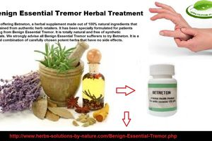 Benign Essential Tremor Herbal Treatment That Work Effectively