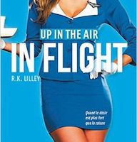 Up in the Air tome 1 : In Flight de R.K. LILLEY