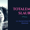 Totalement SLAURY
