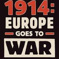 Catastrophe 1914 - Europe Goes to War
