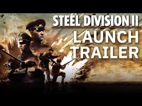 [ACTUALITE] Steel Division 2 - Disponible sur Steam