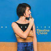 Ne rien faire par Pauline Croze sur Apple Music