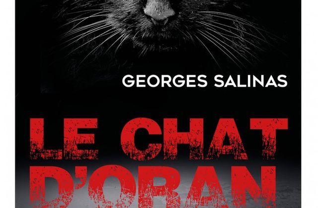 """""""Le chat d'Oran"""" de Georges Salinas"""