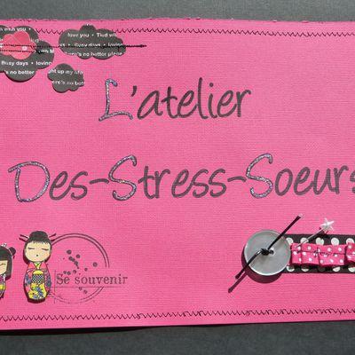 L'atelier Des Stress Soeurs
