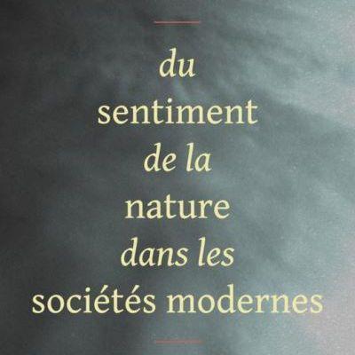 ★ Du sentiment de la nature dans les sociétés modernes