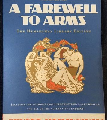 A Farewell to Arms (Ernest Hemingway)