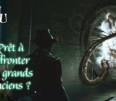 Call of Cthulhu et The Sinking City : plongez dans l'Antre de la folie