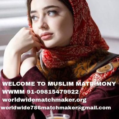 WELCOME THE WORLD OF MUSLIM MATRIMONY 91-09815479922 WWMM