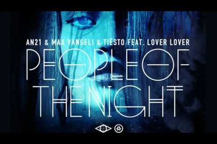 AN21 & Max Vangeli vs. Tiësto - People Of The Night