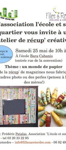 Venez participer à un atelier de Recup' Créative ce samedi 25 mai 2013 à l'école