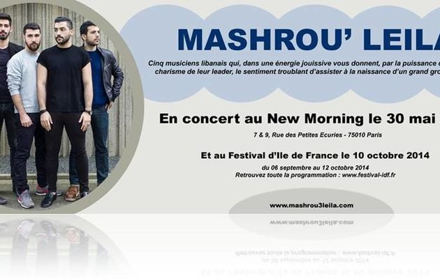 Mashrou'Leila @ New Morning// Festival D'Ile de France / chanson / musique