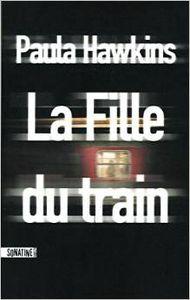 Paula Hawkins La Fille du train ****+