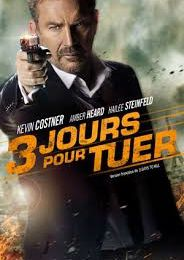 3 jours pour tuer  ( 3 days to kill )
