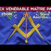 Franc-maçonnerie : un ex Vénérable Maître parle ! - Zoom avec Serge Abad-Gallardo - TVL
