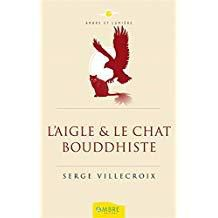 L'Aigle et le chat Bouddhiste