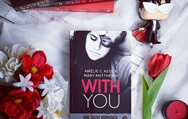 With You - Mary Matthews & Amélie C. Astier