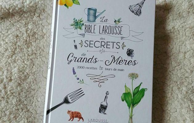 Je crois aux secrets de grands-mères