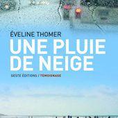 Une pluie de neige d'Eveline thomer