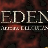 EDEN d'Antoine Delouhans