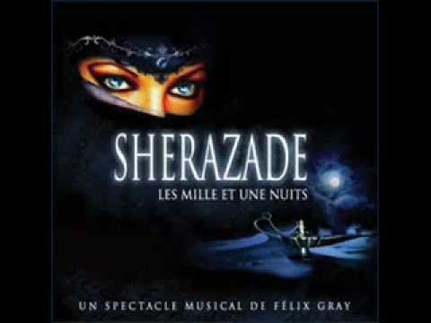 Comédie Musicale: Shérazade, Les Mille Et Une Nuits