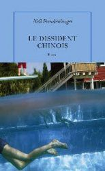 Le dissident chinois [The Dissident] - Nell Freudenberger