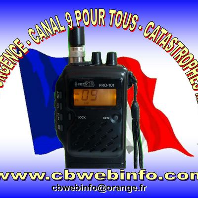 Inondations : OPERATION RADIO CB D'URGENCE - CANAL 9 POUR TOUS - Catastrophes Majeures