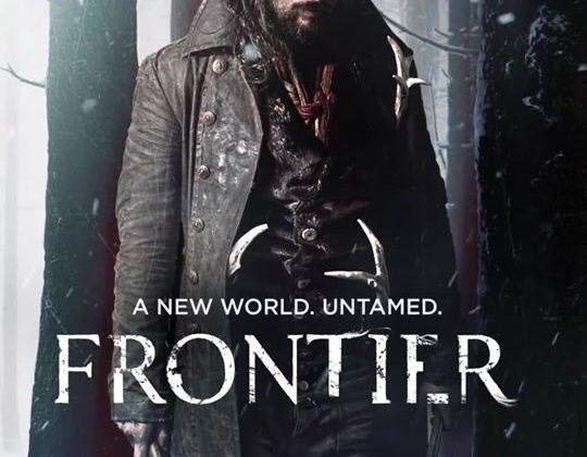 Frontier (Saison 1, 6 épisodes) : au pays de la violence