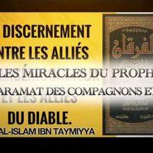 PARMI LES MIRACLES DU PROPHÈTE ﷺ ET LES KARAMAT DES SAHABA ET LES TABI ´IN.