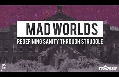 Mad Worlds [vidéo+transcription]