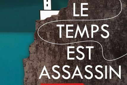 Michel Bussi - Le Temps est assassin