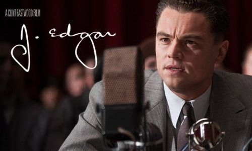 """J. EDGAR"", THE MOST POWERFUL MAN IN THE WORLD"
