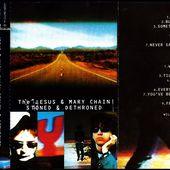 The Jesus &Mary chain - Stoned &dethroned - 1994 - l'oreille cassée