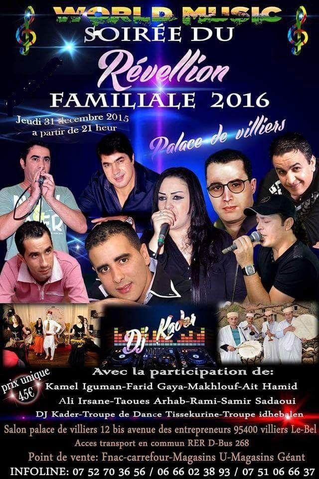 Soirée-réveillon kabyle du 31 décembre à Villiers-le-bel avec Aït Hamid, Kamel Igman, Farid Gaya, Taous Arhar, Zayen, ali Irsan, Makl Hoof - Ramy - DJ Kader