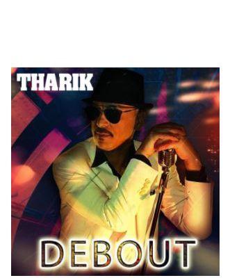 THARIK ► DEBOUT