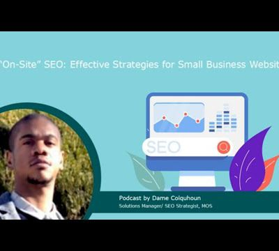 """""""On-Site"""" SEO: Effective Strategies for Small Business Websites"""
