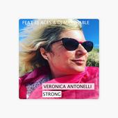 Strong feat Dj Acès & Dj Marshable - Single par Veronica Antonelli