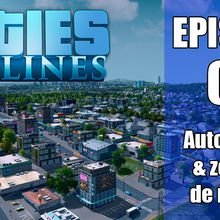 Cities Skylines / Episode 8 de Sainceville, la vidéo est en ligne !