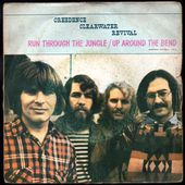 Creedence Clearwater Revival - Run through the jungle - 1970 - l'oreille cassée
