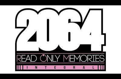 Neurodiver et 2064 : Read only memories