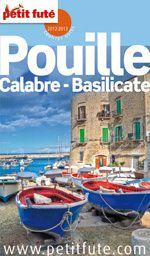 Destination Pouilles, Calabre et Basilicate avec les Country-Guides du Petit Futé.