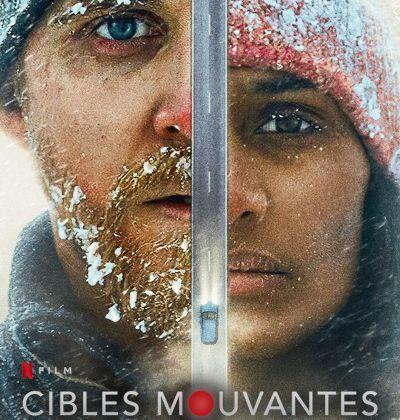 Critique Ciné : Cibles mouvantes (2021, Netflix)