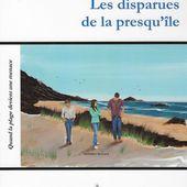 Les disparues de la presqu'île, un livre de René Raimbau - Ensemble en presqu'ile de Guérande