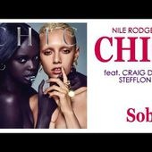 Nile Rodgers & CHIC - Sober (feat. Craig David & Stefflon Don) [2018]