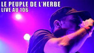 Le Peuple de l'Herbe - Live intégral au 106 (#Rouen)