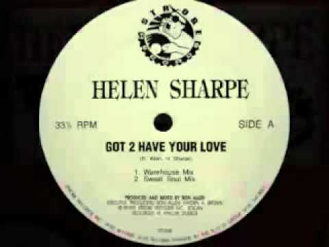Helen Sharpe - Got 2 Have Your Love (Warehouse Mix)
