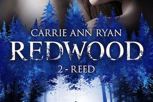 Redwood tome 2 : Reed de Carrie Ann Ryan